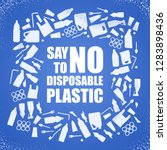 say no to disposable plastic.... | Shutterstock .eps vector #1283898436