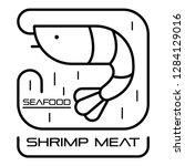 seafood shrimp meat logo.... | Shutterstock .eps vector #1284129016