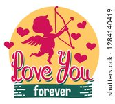 love you forever. valentine's...   Shutterstock .eps vector #1284140419