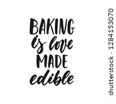 baking is love made visible  ... | Shutterstock .eps vector #1284153070