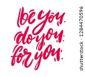 be you do you for you quote... | Shutterstock .eps vector #1284470596