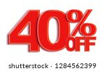 40 percent off 3d sign on white ...   Shutterstock . vector #1284562399