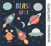 Blast Off Is A An Outer Space...