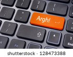 Small photo of anger or angry concepts, with argh expression on keyboard.