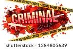 the word criminal. crime scene... | Shutterstock .eps vector #1284805639