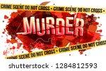 the word murder. crime scene do ... | Shutterstock .eps vector #1284812593