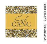 girl gang slogan with leopard... | Shutterstock .eps vector #1284861586