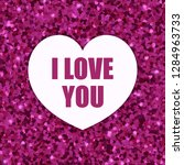 i love you. valentines day... | Shutterstock .eps vector #1284963733