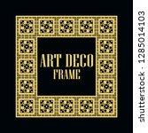 art deco vintage border frame.... | Shutterstock .eps vector #1285014103