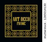 art deco vintage border frame.... | Shutterstock .eps vector #1285014130