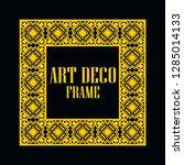 art deco vintage border frame.... | Shutterstock .eps vector #1285014133
