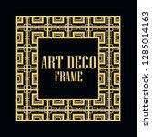 art deco vintage border frame.... | Shutterstock .eps vector #1285014163