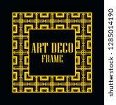 art deco vintage border frame.... | Shutterstock .eps vector #1285014190
