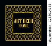 art deco vintage border frame.... | Shutterstock .eps vector #1285014193