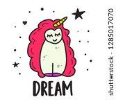 dream. cute unicorn icon. hand... | Shutterstock .eps vector #1285017070