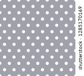grey polka dot seamless pattern | Shutterstock .eps vector #1285170169