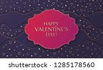 the valentine's day background... | Shutterstock .eps vector #1285178560
