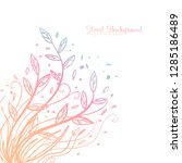 hand drawing decorative floral... | Shutterstock .eps vector #1285186489