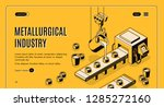 metallurgical industry company... | Shutterstock .eps vector #1285272160
