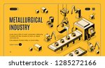 metallurgical industry... | Shutterstock .eps vector #1285272166