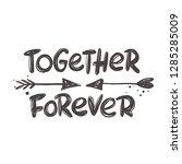 Together Forever. Hand...