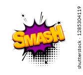 smash splash comic text sound... | Shutterstock .eps vector #1285304119