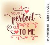 romantic love quote. love card | Shutterstock .eps vector #1285747219