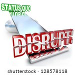 the word disrupt tilting the... | Shutterstock . vector #128578118
