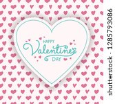 valentine's day greetings with... | Shutterstock .eps vector #1285793086