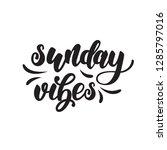 sunday lettering poster. vector ... | Shutterstock .eps vector #1285797016