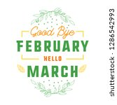 goodbye february hello march... | Shutterstock .eps vector #1286542993