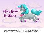 was born to shine. cute girlish ... | Shutterstock .eps vector #1286869543