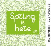 spring is here . doodle hand... | Shutterstock .eps vector #1287240376