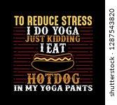 to reduce stress i do yoga ...   Shutterstock .eps vector #1287543820