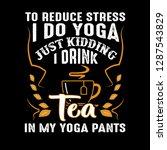 to reduce stress i do yoga ...   Shutterstock .eps vector #1287543829