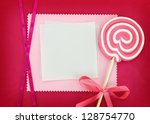 blank card with lollipop on... | Shutterstock . vector #128754770