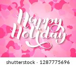happy holiday lettering.... | Shutterstock .eps vector #1287775696