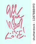 all you need is love | Shutterstock .eps vector #1287888493
