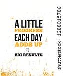a little progress each day adds ... | Shutterstock .eps vector #1288015786