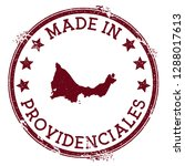 made in providenciales stamp.... | Shutterstock .eps vector #1288017613