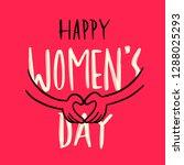 happy women day. heart shape...   Shutterstock .eps vector #1288025293