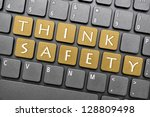 think safety on keyboard | Shutterstock . vector #128809498