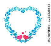 heart frame with cute birds in ... | Shutterstock .eps vector #1288328656