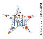 dad super hero doodle quote in... | Shutterstock .eps vector #1288349860