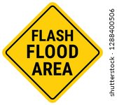 Warning Sign Flood Warning....