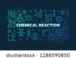 chemical reaction colored... | Shutterstock .eps vector #1288590850