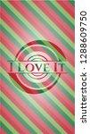 i love it christmas style... | Shutterstock .eps vector #1288609750
