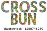 cross bun. vector zentangle...   Shutterstock .eps vector #1288746250