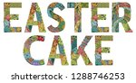 easter cake. vector zentangle...   Shutterstock .eps vector #1288746253