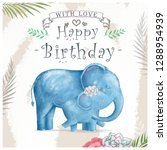watercolor baby elephant and...   Shutterstock . vector #1288954939